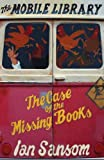 Sansom, Ian: The Mobile Library: The Case of the Missing Books