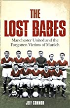 The Lost Babes: Manchester United and the…