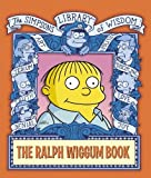 MATT GROENING: THE SIMPSONS LIBRARY OF WISDOM - THE RALPH WIGGUM BOOK