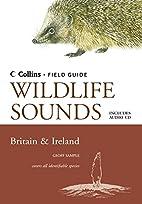 Wildlife Sounds: Britain & Ireland (Collins…