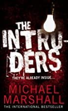 The Intruders by Michael Marshall