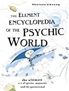 Element Encyclopedia of the Psychic World:…