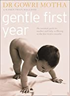 Gentle First Year: The Essential Guide to…