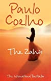 Coelho, Paulo: The Zahir: A Novel of Love, Longing and Obsession