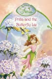 Disney: Prilla and the Butterfly Lie: Chapter Book (Disney Fairies)