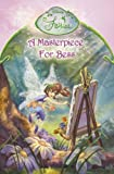 DISNEY: DISNEY FAIRIES - A MASTERPIECE FOR BESS: CHAPTER BOOK