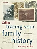Adolph, Anthony: Collins Tracing Your Family History
