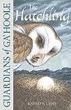Lasky, Kathryn: The Hatchling (Guardians of Ga'Hoole)