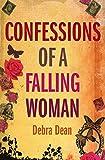 DEBRA DEAN: Confessions of a Falling Woman