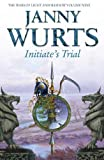 Wurts, Janny: Initiate's Trial: First book of Sword of the Canon (The Wars of Light and Shadow, Book 9) (The Wars of Light and Shadow series)