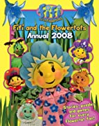Fifi and the Flowertots Annual 2008 (Fifi…