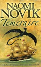 Temeraire (Temeraire series book 1) by Naomi…