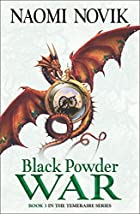 Black Powder War (Temeraire 3) autor Naomi…