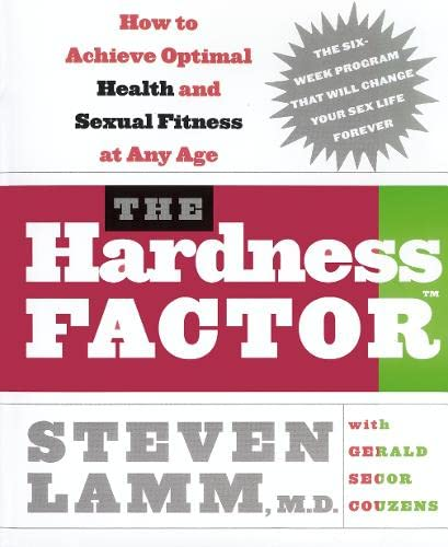 the-hardness-factor-how-to-achieve-your-best-health-and-sexual-fitness-at-any-age