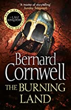 The Burning Land LP: A Novel (Saxon Tales)…