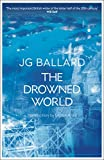 Ballard, J. G.: The Drowned World