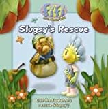 """Chapman: Slugsy's Rescue: Read-to-Me Storybook ( """" Fifi and the Flowertots """" )"""