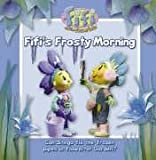 "Chapman: Fifi's Frosty Morning: Read-to-Me Storybook ( "" Fifi and the Flowertots "" )"
