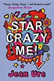 Ure, Jean: Star Crazy Me