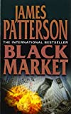 Patterson, James: Black Market
