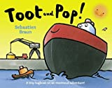 Braun, Sebastien: Toot and Pop!