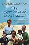 LAURIE GRAHAM: The Importance of Being Kennedy