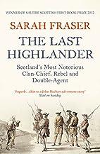 The Last Highlander by Sarah Fraser