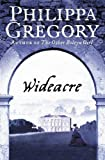 Gregory, Philippa: Wideacre (Wideacre Trilogy)