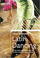 Latin Dancing (Collins Need to Know?) by…