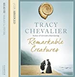 Chevalier, Tracy: Remarkable Creatures Sound Recording