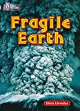 Llewellyn, Claire: Fragile Earth (Collins Big Cat)