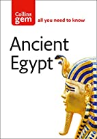 Collins Gem Ancient Egypt: From Mummies and…