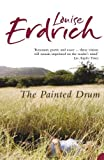 Erdrich, Louise: The Painted Drum