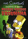MATT GROENING: The Simpsons Treehouse of Horror Hoodoo Voodoo Brouhaha (Simpsons (Harper))