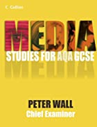 Media Studies for GCSE - Pupil Book by Pete…