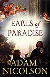 ADAM NICOLSON: EARLS OF PARADISE