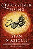 Nicholls, Stan: Quicksilver Rising: Book One of the Quicksilver Trilogy