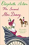 ELIZABETH ASTON: THE SECOND MRS DARCY