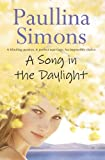 Paullina Simons: A Song In The Daylight