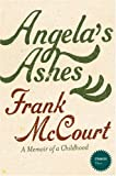 FRANK MCCOURT: STRANGER THAN... - ANGELA'S ASHES: A MEMOIR OF A CHILDHOOD