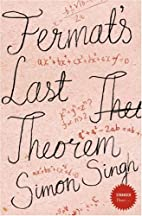 Fermat's Last Theorem: The Story of a…