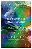 Ballard, J. G.: The Complete Short Stories (v. 1)
