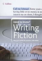 Writing Fiction (Collins Need to Know?) by…