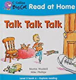 Waddell, Martin: Talk Talk Talk: Explore Reading Bk. 1 (Collins Big Cat Read at Home)