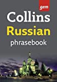 Collins UK: Collins Russian Phrasebook: The Right Word in Your Pocket (Collins Gem)