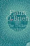 O'Brien, Flann: The Dalkey Archive (Harper Perennial Modern Classics)