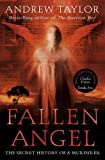 Taylor, Andrew: Fallen Angel : The Roth Trilogy