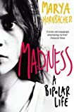 Hornbacher, Marya: Madness