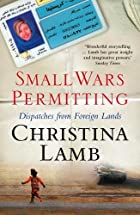 Small Wars Permitting: Dispatches from…