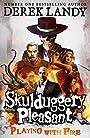Playing with Fire (Skulduggery Pleasant) - Derek Landy